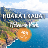 Kauai Reopen Special - 30% Off