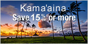 Kamaaina Save Up to 15%