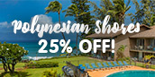 Polynesian Shores 25% Off